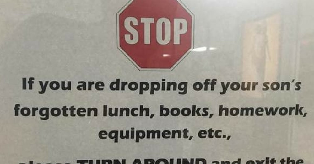 School's Sign Advising Parents Not To Help Their Kids Is Going Viral