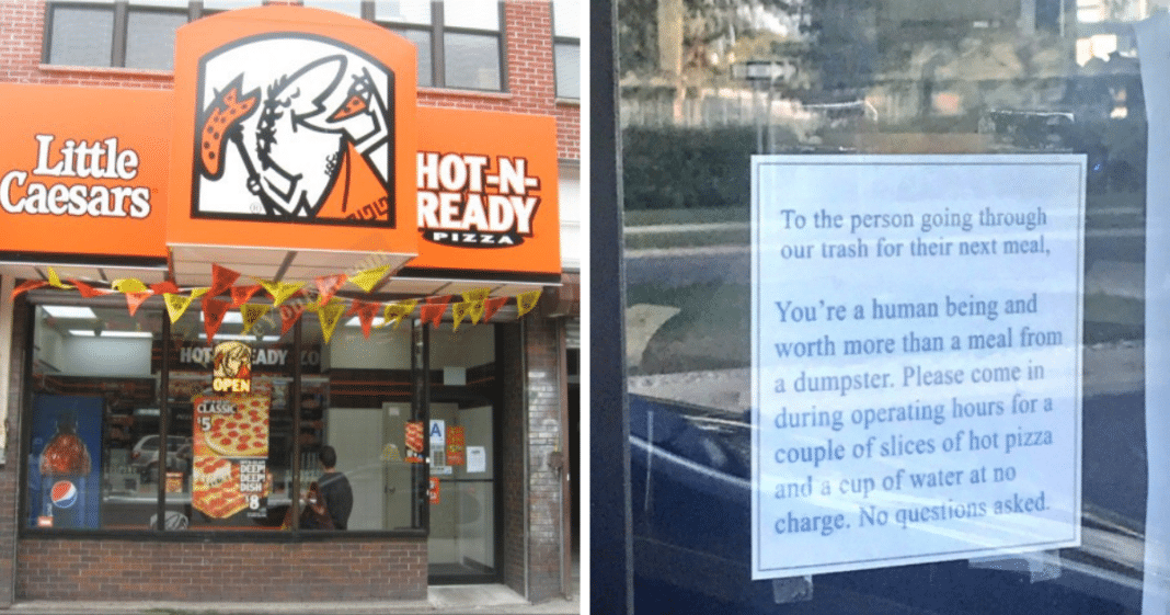 Little Caesars hangs sign on door after catching homeless people eating scraps from dumpster